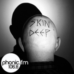 Skin Deep, Wednesday 16th January, The Bike Shed Theatre, Exeter