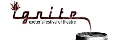 Ignite Exeter's Festival of Theatre 2013