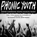 Phonic Youth, Exeter Phoenix, 29 November