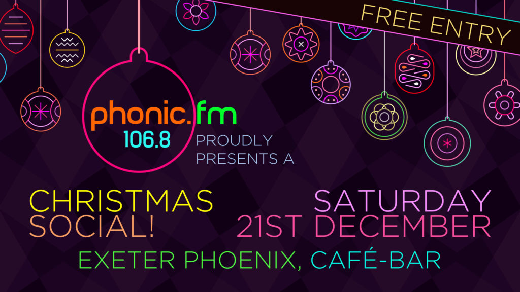 Phonic FM Xmas Party, Saturday 21 December